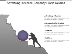 Advertising Influence Company Profile Detailed Ppt PowerPoint Presentation Slides Background Image
