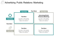 Advertising Public Relations Marketing Ppt PowerPoint Presentation Professional Microsoft Cpb