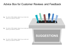 Advice Box For Customer Reviews And Feedback Ppt Powerpoint Presentation Outline Examples
