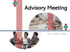 Advisory Meeting Plan Planning Ppt PowerPoint Presentation Complete Deck