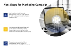Advocacy And Marketing Campaign Request Next Steps For Marketing Campaign Summary PDF