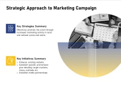 Advocacy And Marketing Campaign Request Strategic Approach To Marketing Campaign Pictures PDF