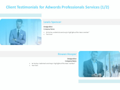 Adwords PPC Client Testimonials For Adwords Professionals Services Ppt Outline File Formats