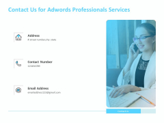 Adwords PPC Contact Us For Adwords Professionals Services Ppt Portfolio Outfit PDF