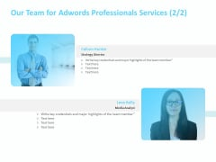 Adwords PPC Our Team For Adwords Professionals Services Ppt Pictures Icon PDF