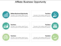 Affiliate Business Opportunity Ppt PowerPoint Presentation Summary Tips Cpb