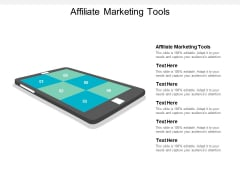 Affiliate Marketing Tools Ppt PowerPoint Presentation Professional Ideas Cpb