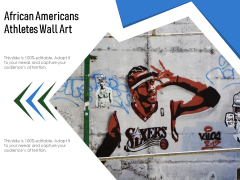 African Americans Athletes Wall Art Ppt PowerPoint Presentation Model Graphics Example PDF