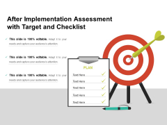 After Implementation Assessment With Target And Checklist Ppt PowerPoint Presentation File Slides PDF
