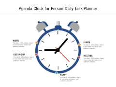 Agenda Clock For Person Daily Task Planner Ppt PowerPoint Presentation File Styles PDF