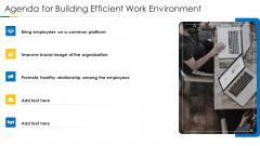 Agenda For Building Efficient Work Environment Topics PDF