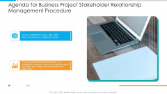 Agenda For Business Project Stakeholder Relationship Management Procedure Template PDF