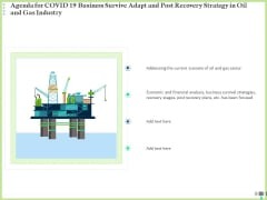 Agenda For COVID 19 Business Survive Adapt And Post Recovery Strategy In Oil And Gas Industry Graphics PDF