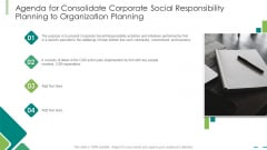 Agenda For Consolidate Corporate Social Responsibility Planning To Organization Planning Ppt Layouts Objects PDF