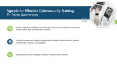 Agenda For Effective Cybersecurity Training To Raise Awareness Ppt Summary Templates PDF