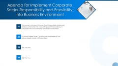 Agenda For Implement Corporate Social Responsibility Feasibility Business Environment Ppt Pictures Graphics Example PDF