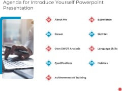 Agenda For Introduce Yourself PowerPoint Presentation Ppt Professional Influencers PDF