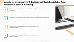 Agenda For Investment For A Business By Private Capitalist Or Angel Investor Via Series B Financing Clipart PDF