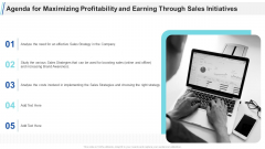 Agenda For Maximizing Profitability And Earning Through Sales Initiatives Ppt Pictures PDF
