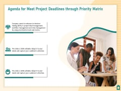 Agenda For Meet Project Deadlines Through Priority Matrix Ppt Ideas Infographic Template PDF