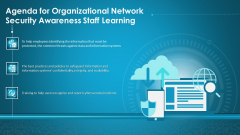 Agenda For Organizational Network Security Awareness Staff Learning Ppt Styles Master Slide PDF