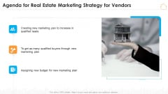 Agenda For Real Estate Marketing Strategy For Vendors Ppt Design Templates PDF