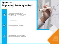 Agenda For Requirement Gathering Methods Ppt Show Slides PDF