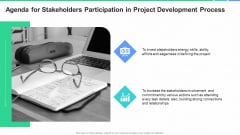 Agenda For Stakeholders Participation In Project Development Process Ppt Layouts Grid PDF