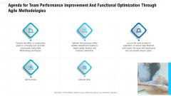 Agenda For Team Performance Improvement And Functional Optimization Through Agile Methodologies Rules PDF
