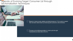 Agenda Of Evolving Target Consumer List Through Sectionalization Techniques Template PDF