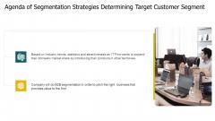 Agenda Of Segmentation Strategies Determining Target Customer Segment Themes PDF