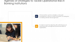Agenda Of Strategies To Tackle Operational Risk In Banking Institutions Mockup PDF