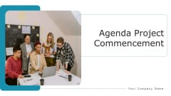 Agenda Project Commencement Technical Roadmap Ppt PowerPoint Presentation Complete Deck With Slides