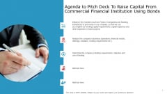 Agenda To Pitch Deck To Raise Capital From Commercial Financial Institution Using Bonds Icons PDF