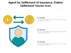 Agent For Settlement Of Insurance Claims Settlement Vector Icon Ppt PowerPoint Presentation Icon Graphics Template PDF