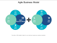Agile Business Model Ppt PowerPoint Presentation Inspiration Summary Cpb