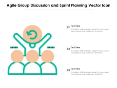 Agile Group Discussion And Sprint Planning Vector Icon Ppt PowerPoint Presentation Styles Objects PDF