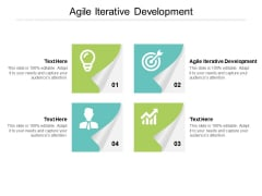 Agile Iterative Development Ppt PowerPoint Presentation File Graphics Pictures Cpb