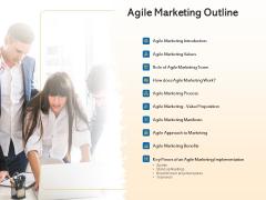 Agile Marketing Approach Agile Marketing Outline Ppt Show Background Image PDF