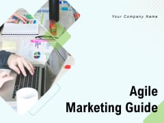 Agile Marketing Guide Ppt PowerPoint Presentation Complete Deck With Slides