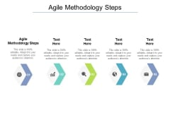 Agile Methodology Steps Ppt PowerPoint Presentation Portfolio Graphics Cpb