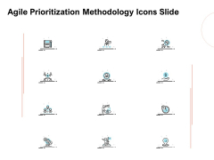 Agile Prioritization Methodology Icons Slide Ppt Pictures Images PDF