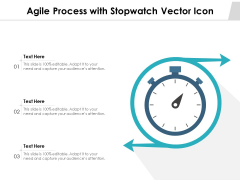 Agile Process With Stopwatch Vector Icon Ppt PowerPoint Presentation Gallery Graphics Tutorials PDF