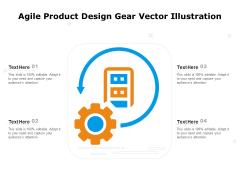 Agile Product Design Gear Vector Illustration Ppt PowerPoint Presentation File Design Ideas PDF