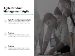 Agile Product Management Agile Ppt PowerPoint Presentation Model Graphics Cpb