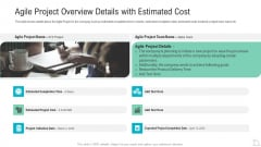 Agile Project Overview Details With Estimated Cost Information PDF