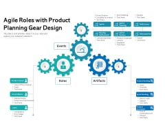 Agile Roles With Product Planning Gear Design Ppt PowerPoint Presentation Ideas Templates PDF