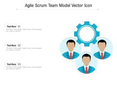 Agile Scrum Team Model Vector Icon Ppt PowerPoint Presentation Gallery Design Templates PDF
