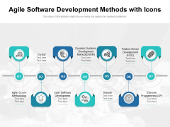 Agile Software Development Methods With Icons Ppt PowerPoint Presentation Styles Maker PDF