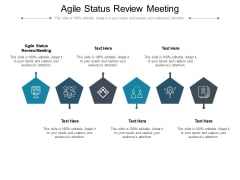 Agile Status Review Meeting Ppt PowerPoint Presentation File Ideas Cpb Pdf